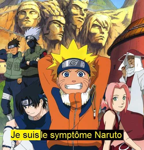 Je suis le symptôme Naruto