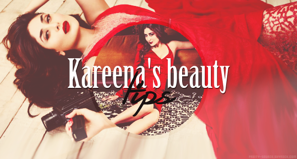 Kareena's beauty tips