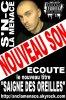Saigne des oreilles - S'N-C La Menace - Face B Golden Eye Music Group - RAP Français - 2011 - Scara-Beta - Toulouse - MP3 (2011)