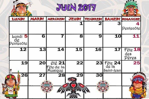 le calendrier de juin 2017 pour vous mes amis (es)