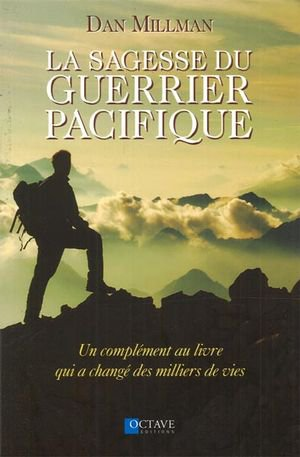 Le guerrier pacifique - INTELLIGENCE INFINIE