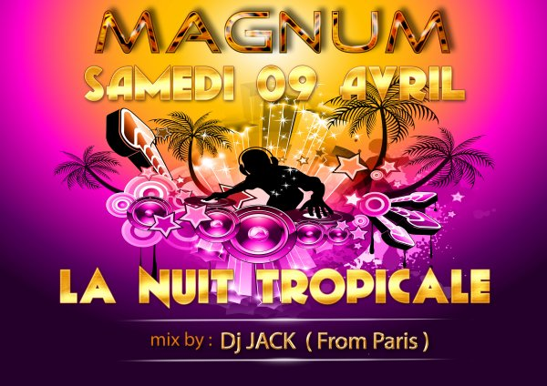LA NUIT TROPICALE by DJ JACK FROM PARIS
