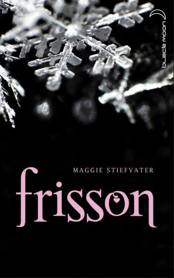Frisson de Maggie Stiefvater