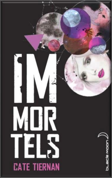 Immortels, tome 1 de Cate Tiernan
