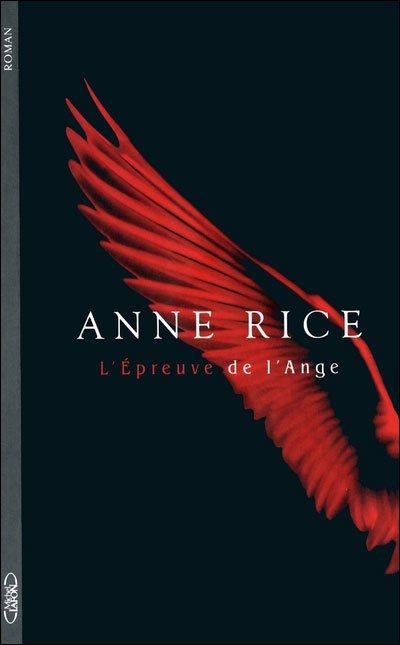 L'Épreuve de l'ange de Anne Rice