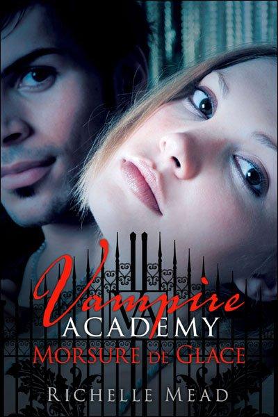 Vampire Academy, tome 2 : Morsure de glace de Richelle Mead