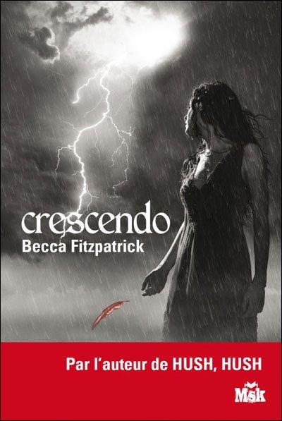 Hush, tome 2 : Crescendo de Becca Fitzpatrick