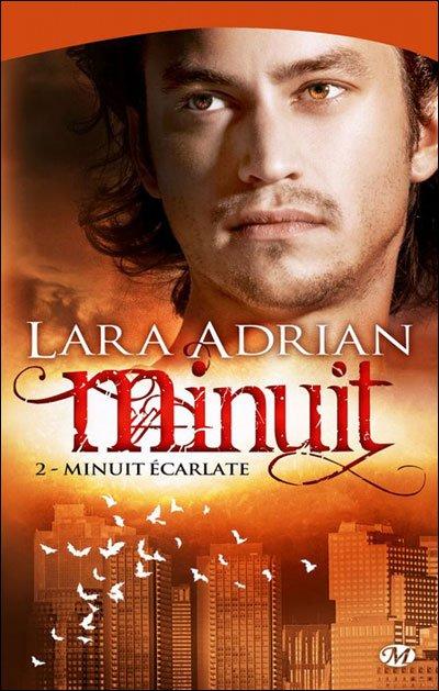 Minuit, tome 02 : Minuit écarlate de Lara Adrian