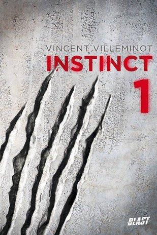 Instinct, tome 1 de Vincent Villeminot