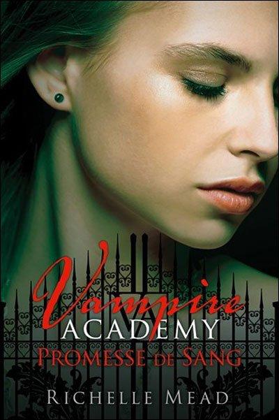 Vampire Academy, tome 4 : Promesse de sang de Richelle Mead