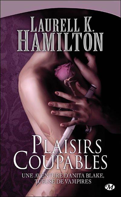 Anita Blake, tome 01 : Plaisirs coupables de Laurell K. Hamilton