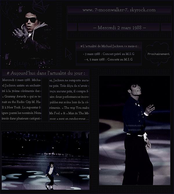 . – Article n°..  / Posté le 02/03/88 / Cérémonie : Michael Jackson assiste à la 30ème cérémonie des « Grammy Awards » qui se tenait au The Radio City Music Hall à New York. - Il donnera également deux performances lors de la cérémonie. - .