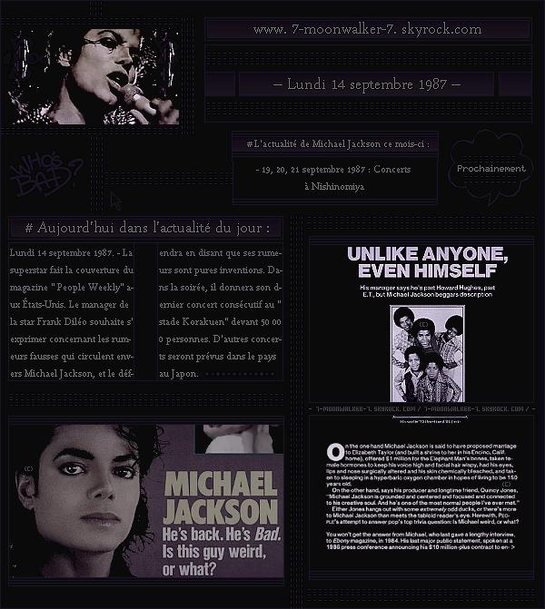 . – Article n°..  / Posté le 14/09/87 / Magazine : Michael Jackson fait la couverture du magazine « People Weekly » aux États-Unis. Concert : Dans la soirée, il donne son dernier concert consécutif au « Korakuen Stadium » à Tokyo !  .