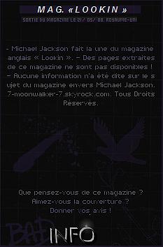 . 21/05/88  : Michael Jackson fait la couverture du magazine « LOOKIN Magazine  » au Royaume-Uni..