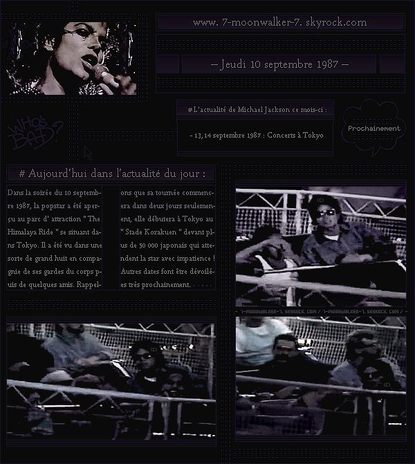 . – Article n°..  / Posté le 10/09/87 / Candid : Michael Jackson a été aperçu dans la soirée dans parc attraction japonais le « Himalaya Ride » se situant dans Tokyo. Les premières dates de la tournée japonaise de Jackson sont dévoilées !   .
