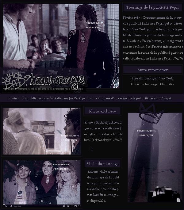 . – Article n°10 / Posté en février 1987  / TOURNAGE : Michael tourne la publicité « Pepsi/Cola » à NY. La publicité sera réalisée par Joe Pytka choisit par lui-même. Juste après la fin du tournage, il tourne le clip « Smooth Criminal » à LA..