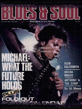 . 05/07/88   : Michael Jackson fait la couverture du magazine « Blues & Soul » au Royaume-Uni !.