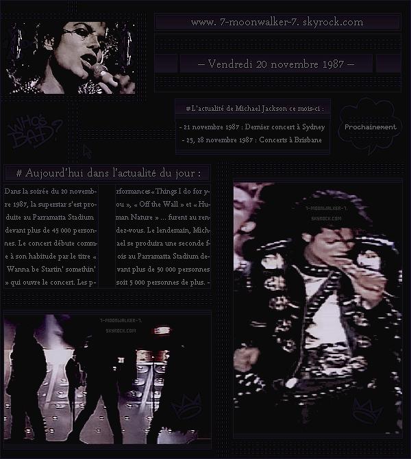 . – Article n°..  / Posté le 20/11/87 / Concert : Michael Jackson donne son premier concert au « Parramatta Stadium » se situant dans Sydney. - Le lendemain, la superstar américaine donnera un autre concert à Sydney également ...  .