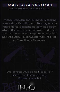 . 16/01/88  : Michael Jackson fait la couverture du magazine américain « Cash Box » aux États-Unis !.
