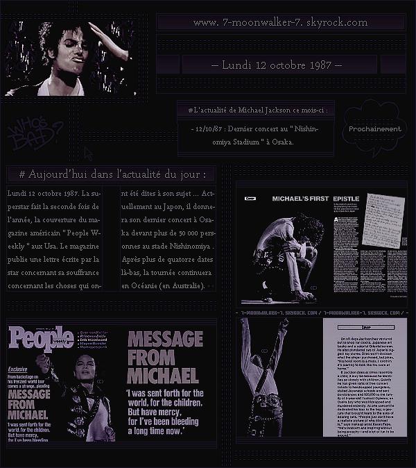 . – Article n°..  / Posté le 12/10/87  / Magazine : Michael Jackson fait la couverture du magazine « People Weekly » aux Usa. Exclu : Le même-jour, il a été vu dans sa chambre du Capitol Hotel Tokyu. Concert : Concert à Osaka ... .