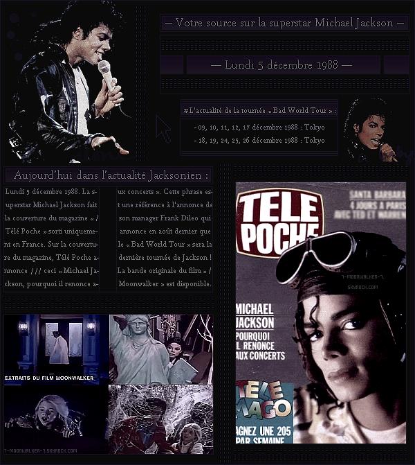 . – Article n°..  / Posté le 05/12/88  / Magazine : Michael Jackson fait la couverture du magazine français «  Télé Poche  » en France. - Diffusion de la bande originale du nouveau film de Jackson Moonwalker. Sortie en salle le 14/12/88 ! - .