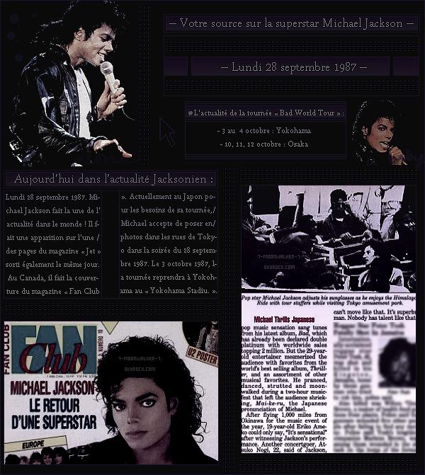 . – Article n°..  / Posté le 28/09/87 / Magazine  : Michael fait une apparition sur l'une des pages du magazine « Jet » aux Usa. Il fait également la couverture du magazine « Fan Club » au Canada. - Séance photos dans les rues de Tokyo ... .