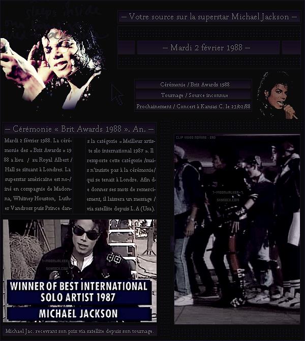 . – Article n°..  / Posté le 02/02/88  / Cérémonie : Michael Jackson est nominé dans la catégorie « Meilleur artiste solo international 87  » lors des Brit Awards 1988. Il tourne également l'une des scènes pour sa prochaine vidéo ... .