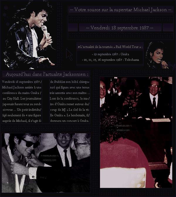 . – Article n°..  / Posté le 18/09/87 / Conférence : Michael Jackson assiste à une conférence du « Maire Osaka » au City Hall. Le samedi 19 septembre 1987, il donnera un concert au Hankyu Nishinomiya Stadium dans la ville d'Osaka. - .