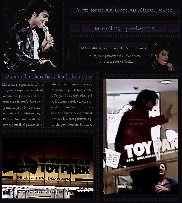 . – Article n°..  / Posté le 23/09/87 / Candid  : Michael Jackson a été aperçu dans un magasin de jouets très réputé de Tokyo le  « Hakuhinkan Toy Park  ». Les prochaines dates japonaise de la tournée de Michael Jackson sont révélées. - .