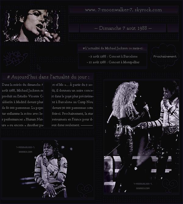 . – Article n°..  / Posté le 07/08/88 / Concert : Michael Jackson donne un unique concert au  « Vicente Calderón Stadium  »  dans la capitale à Madrid. Le 9 août 1988, la superstar donnera un concert unique à Barcelone au « Camp Nou » ... .