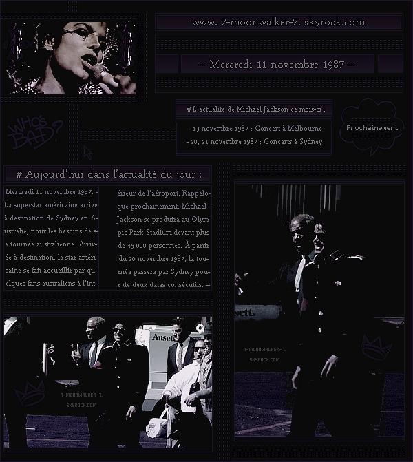 . – Article n°..  / Posté le 11/11/87 / Candid : Michael Jackson a été vu arrivant à  destination de « l'aéroport de Sydney » à Sydney.  / Tournée : Les prochaines date de la « tournée aus. » dont à Brisbane le 25 et 28 nov. sont dévoilées.  .