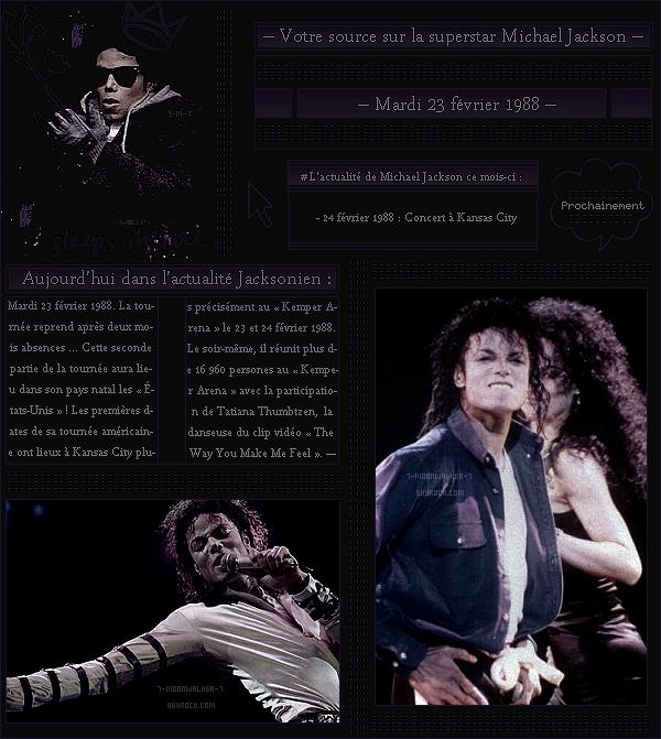 . – Article n°..  / Posté le 23/02/88 / Concert : Michael Jackson donne son tout première concert extrait de la tournée  « américaine » à Kansas City.  - Le concert a lieu dans la salle du « Kemper Arena » devant plus de 16 960 personnes ! - .