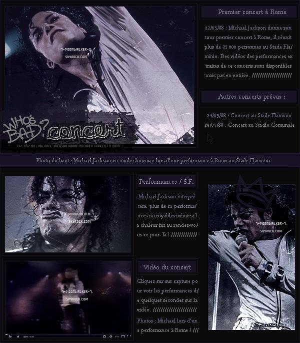 . 23/05/88 : Commencement de la « tournée europée. » de Michael Jackson.– CONCERT : Le soir même, il donne un concert au « Stade Flaminio » à Rome.  .