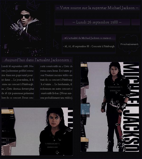 . – Article n°..  / Posté le 26/09/88 / Concert : Michael Jackson débute la deuxième partie de sa tournée « américaine » aux Usa. - Le soir-même, il donne un concert au « Civic Arena » à Pittsburgh devant plus de 16 230 personnes ! - .