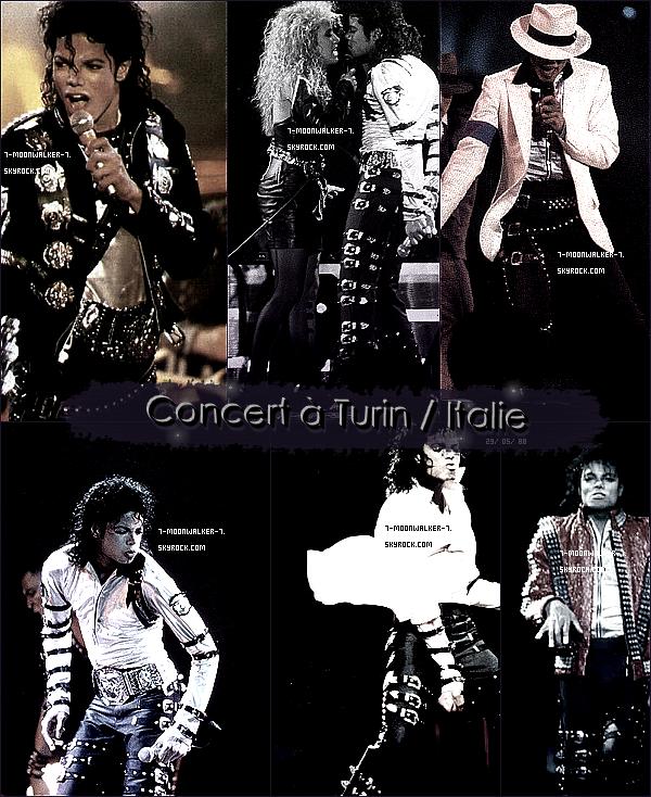.  29/05/88   : Michael Jackson donne un concert au  « Stadio Comunale »  à Turin..
