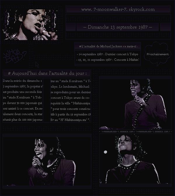 . – Article n°..  / Posté le 13/09/87 / Concert : Michael Jackson donne un autre concert consécutif au « Korakuen Stadium » devant plus de 50 000 personnes. Il réunit plus de 100 000 personnes pour deux concerts à Tokyo ! .
