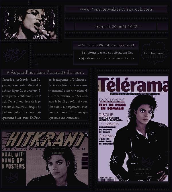 . – Article n°..  / Posté le 29/08/87 / Magazines : Michael Jackson fait les couvertures des magazines « Hitkrant » aux Pays-Bas » puis « Télérama » en France. - Michael Jackson fête son 29ème anniversaire / 29 août 1958. .