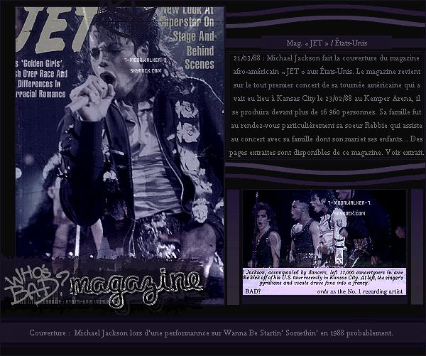 . 21/03/88  : Michael Jackson fait la couverture du magazine afro-américain « JET » aux États-Unis !.