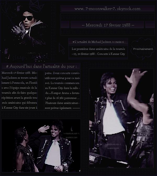 . – Article n°..  / Posté le 17/02/88 /  Rehearsal : Michael Jackson a été vu avec l'équipe musicale de la tournée s'entrainant dans une salle du « Pensacola » en Floride. - La tournée américaine débutera le « 23 février 1988 » à Kansas City ...  - .