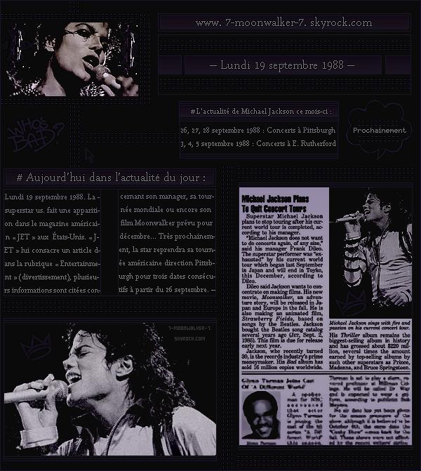 . – Article n°..  / Posté le 19/09/88 / Magazine : Michael Jackson fait une petite apparition sur l'une des pages du magazine américain « JET » sorti seulement aux États-Unis. L'une des pages du magazine lui est consacrées ... .