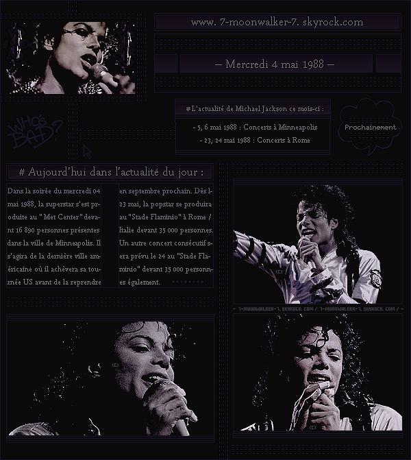 . – Article n°..  / Posté le 04/05/88 / Concert : Michael Jack. donne un concert à Minneapolis au « Met Center » devant 16 890 personnes. Deux concerts consécutifs sont prévus également, il s'agit des dernières dates de sa tournée américaine. .