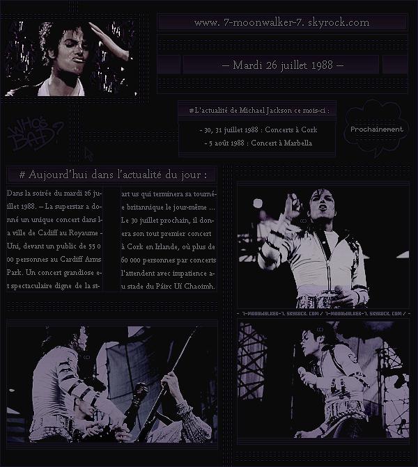 . – Article n°..  / Posté le 26/07/88 / Concert : Michael Jack' donne un unique concert au « Cardiff Arms Park » à Cardiff devant un public de 55 000 personnes. Très prochainement, la tournée euro' continuera dans la ville de Cork en l'Irlande !   .