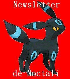 La Newsletter de Noctali Shiney  !!