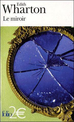 Le miroir, Edith WHARTON