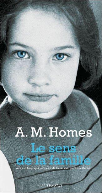 Le sens de la famille (The Mistress' daughter), A.M Homes