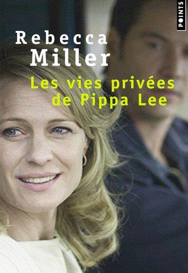 Les vies privées de Pippa Lee, Rebecca Miller