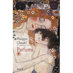 Parfums, de Philippe Claudel