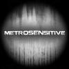 MetroSensitive