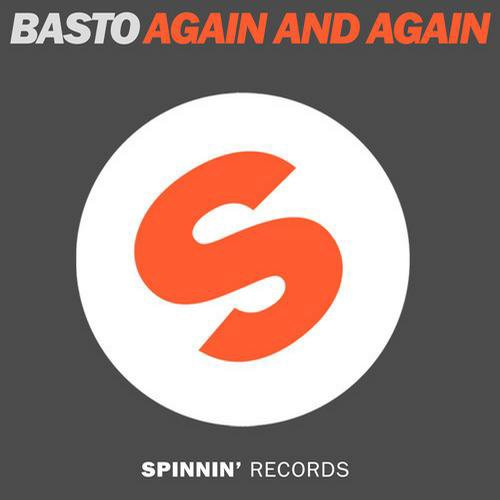 Basto! - Again And Again (Radio Edit) (2012)