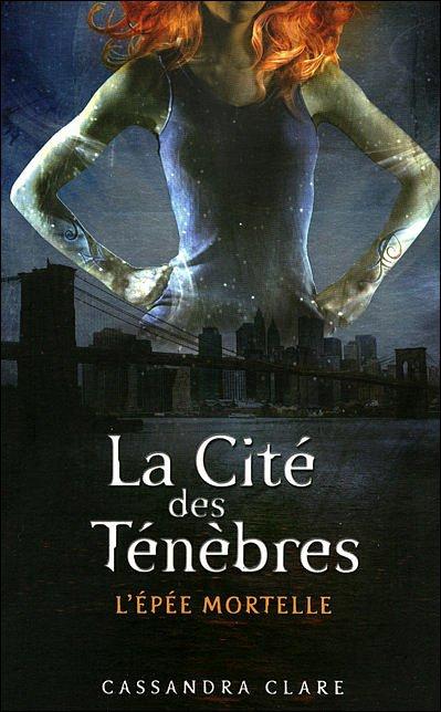 La Cité des Ténèbres, Tome 2 : L'épée Mortelle